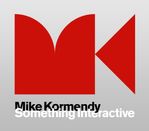 Mike Kormendy - Something Interactive - Monogram